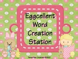 Eggcellent Word Creation Station