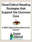 Common Core Close and Critical Reading Strategies