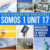 Spanish 1 Storytelling Unit 17: El Viajero / La inmigración
