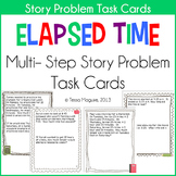 Elapsed Time Multi Step Story Problems Task Cards