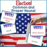 Common and Proper Nouns - Election Theme