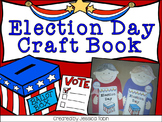 Election Day Craftivity Book