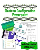Electron Configuration Powerpoint with Student Notes Sheet