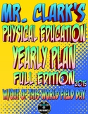 Physical Education Yearly Plan 2015 Edition with Field Day