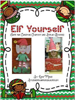 Elf Yourself Craftivities and Literacy Activities