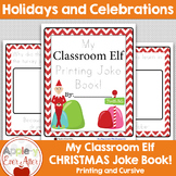Elf on the Shelf themed Printing and Cursive joke Book!