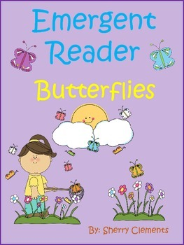 Emergent Reader: Butterflies (variety of sight words)