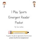 Emergent Reader Packet - I Play Sports