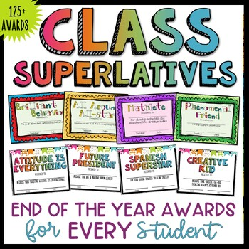 End of Year Awards Classroom Superlatives Positive for ALL students