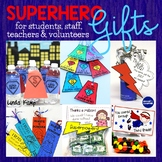 End of Year Superhero Gifts For Volunteers, Students & Staff