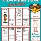 End of Year...Summer's Here!  School Memory Book Foldable