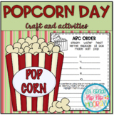End of the Year A Popcorn Day...Crafts and Activities