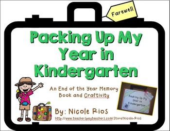 End of the Year - Packing Up My Year in Kindergarten Memory Book and Craftivity