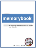"End of the Year Student Memory Book: ""memorybook"""