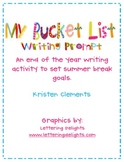 End of the Year Writing Prompt- My Bucket List