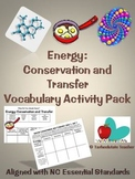 Energy: Conservation and Transfer Vocabulary Activities-NC