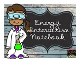 Energy Interactive Notebook NO Teacher Prep!