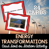 Energy Transformations Card Sort or Lab Station Activity