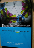 Engaging Grammar: Practical Advice for Real Classrooms