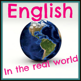 English in the Real World Activities