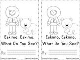 Eskimo, Eskimo, What Do You See Emergent Reader