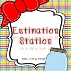 Estimation Station {Estimation, Graphs, Story Problems}