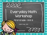 1st Grade Everyday Math Workshop Plans for Unit 8