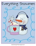 Everything Snowmen- Math and Literacy Skills for k-3