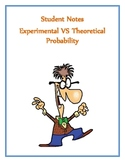 Experimental VS Theoretical Probability Notes