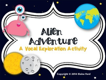Alien Adventure: A Vocal Exploration Activity