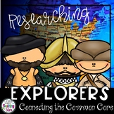 Explorers Unit~ Connecting the Common Core