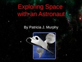 """Exploring Space with an Astronaut"" brought to life throug"