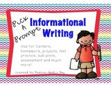 Expository/ Informational Writing Pick a Prompt (common co