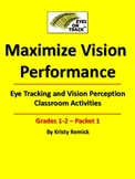 Eye Tracking and Vision Perception Classroom Activities Gr