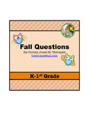 ELA- FALL QUESTIONS for K-1st GRADE