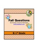 ELA- FALL QUESTIONS for K-1st GRADE