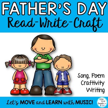 FATHER'S DAD'S DAY *SONG *POEM *WRITING PRE K-3 *CRAFTIVIT