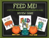 FEED ME: A FAST MOVING BONUS, WELDED & CLOSED EXCEPTION FL