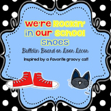 We're Rockin' in our School Shoes! Bulletin Board or Door Decor