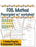 FOIL Method - Multiplying Binomials - Powerpoint w/ Notes
