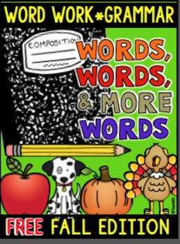 FREE Fall: Word Work, Spelling, Grammar, Phonics