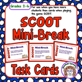 FREE Mini-Break Cards for SCOOT when you have more student