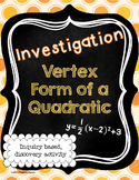 Vertex Form of a Quadratic Investigation