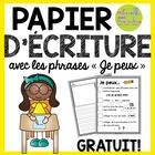"""FRENCH Freebie - Papier d'écriture avec phrases """"Je peux"""""""