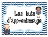 """FRENCH Learning Goals sign title page """"Les buts d'apprentissage"""""""