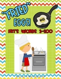 """FRIED"" Eggs!  Fry's Sight Words 1 - 100"