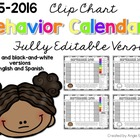 FULLY EDITABLE 2015-2016 Clip Chart Behavior Calendars in