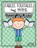 Fables, Folktales, and Myths (Common Core)