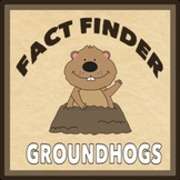 Fact Finder: Groundhog Research