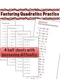 Factoring Quadratics Practice - 4 half page sets of 12 problems